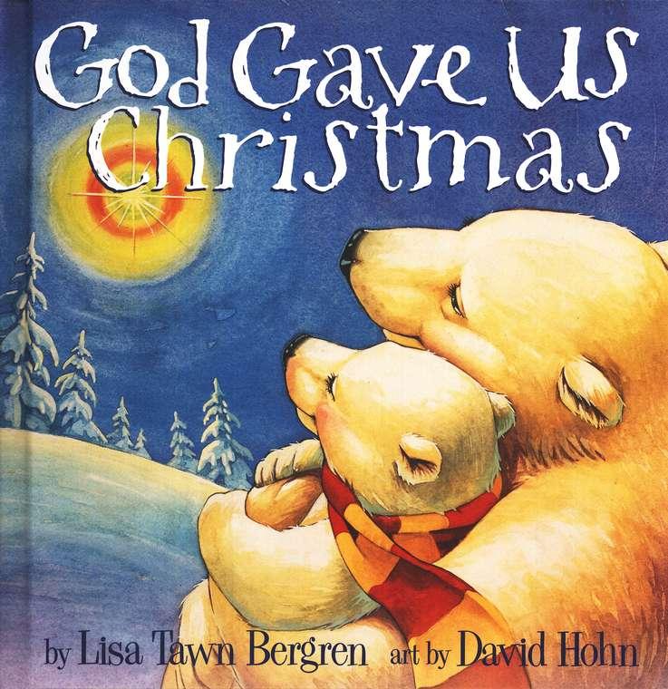 Children's Christmas Books - God Gave Us Christmas