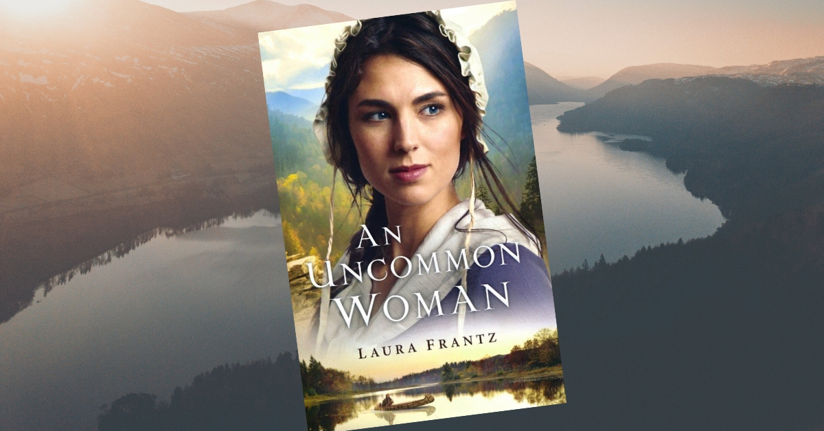 An Uncommon Woman Laura Frantz